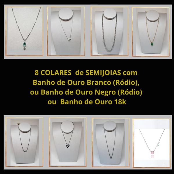8 COLARES Semijoias